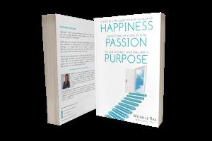 Happiness Passion Purpose